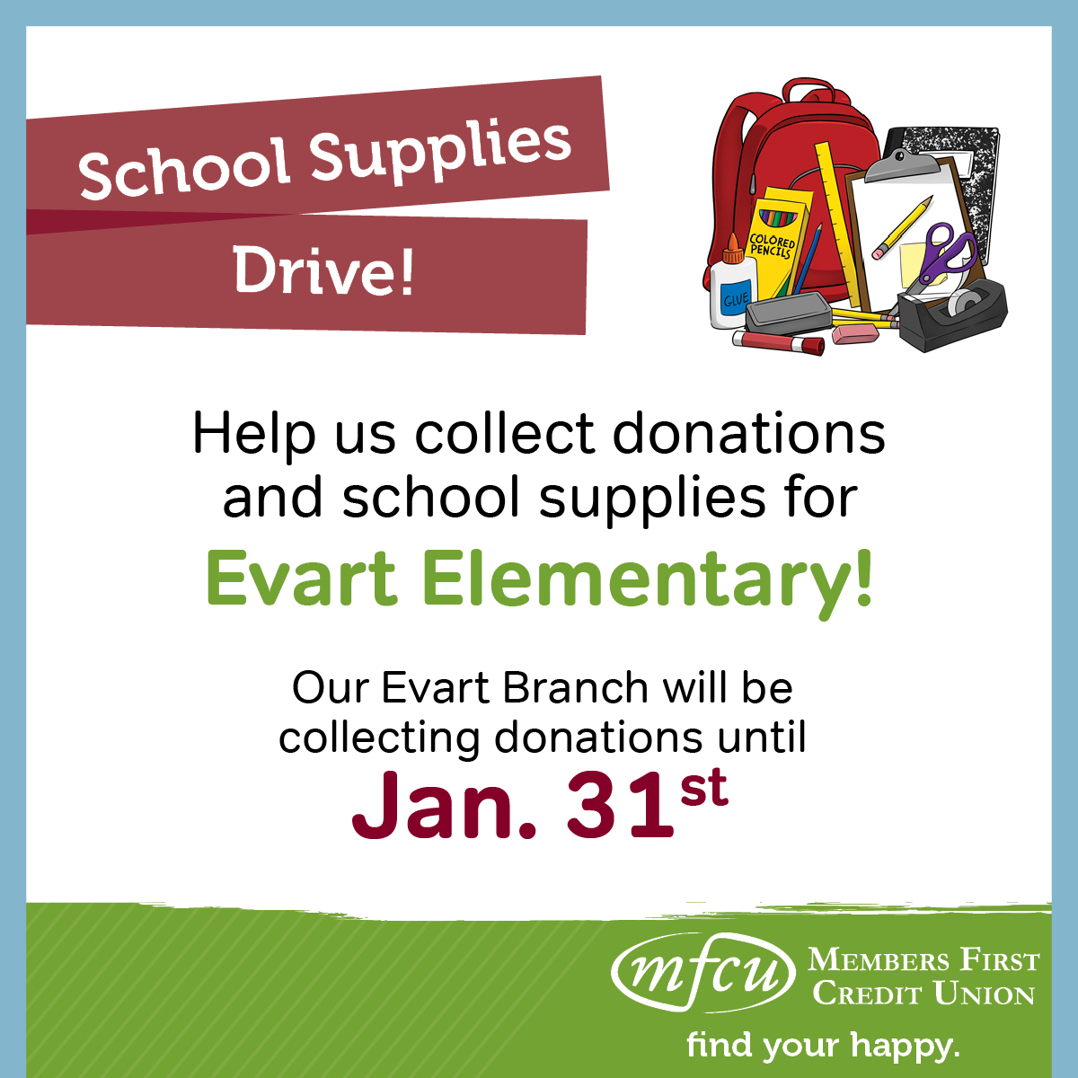 MFCU Evart Branch Jan 2018 School Supplies Drive