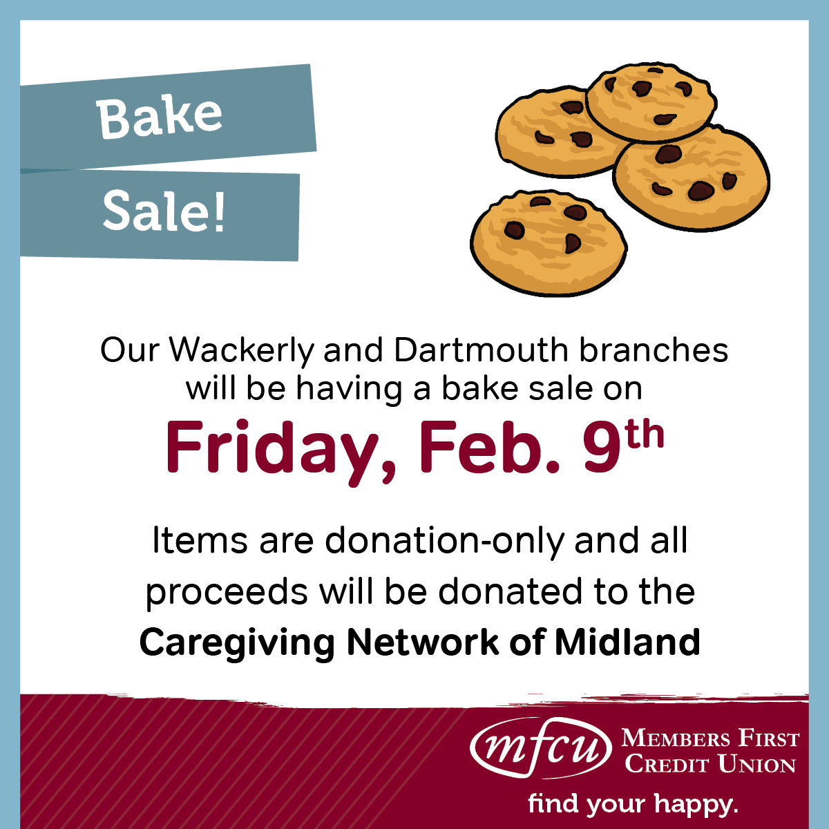 Our Midland MFCU Branches are holding a Bake Sale.